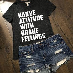 "F21 | ""Kanye Attitude with Drake Feelings"" Tee"